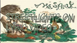 Watch I The Mighty Streetlights On video