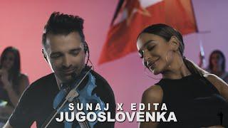 SUNAJ X EDITA - JUGOSLOVENKA 2019