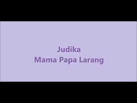 Judika - Mama Papa Larang (Lyrics)