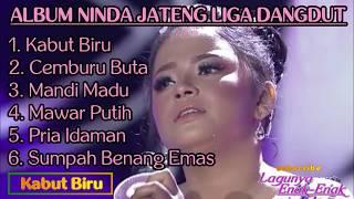 ALBUM NINDA-JATENG LIGA DANGDUT 2019 (Lagunya Enak Enak)