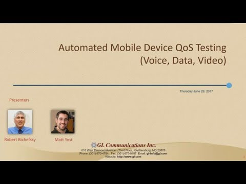Automated Mobile Device QoS Testing - Voice, Data, Video
