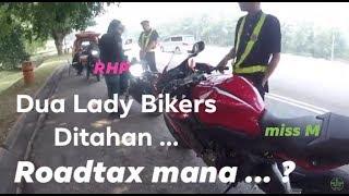 Dua Lady Biker Ditahan Roadblock ... Pengakhirannya ... ?
