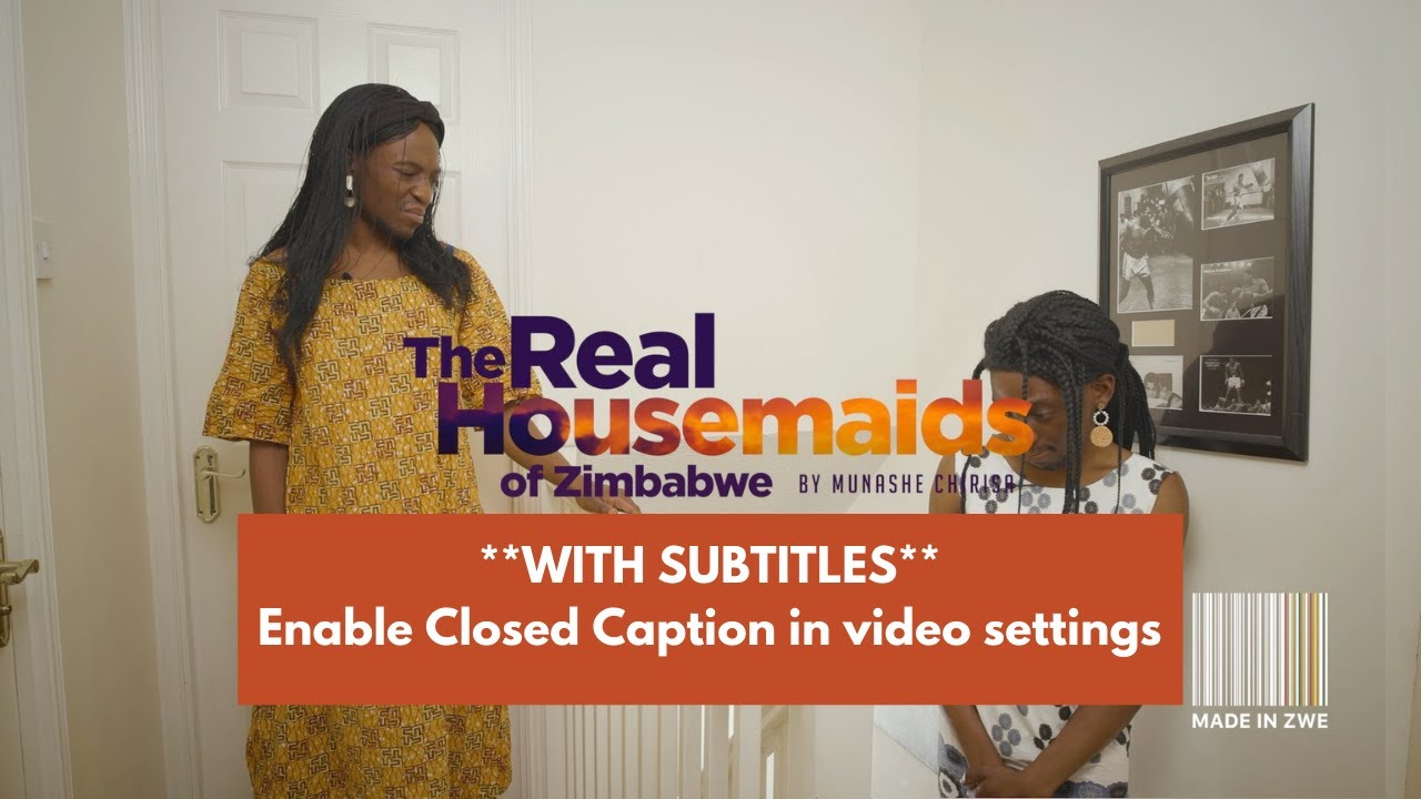 Download Real Housemaids Of Zimbabwe, Episode 2: The Union [Turn On Subtitles]