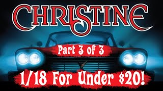 1/18 Custom CHRISTINE Movie Car Project for Under $20 | Part 3 of 3