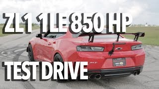 Hennessey HPE850 ZL1 1LE Camaro Driving Impressions