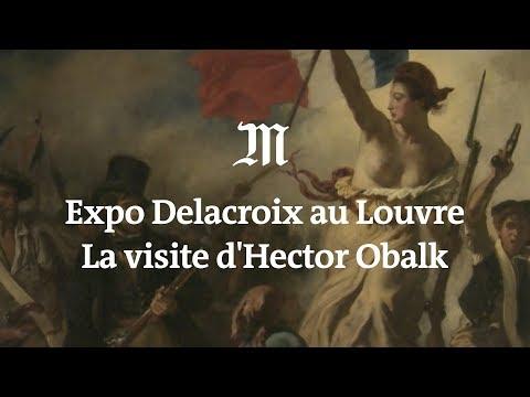 Exposition Delacroix au Louvre: la visite d'Hector Obalk