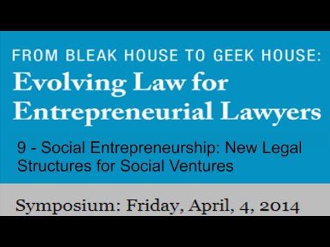 9 -  Social Entrepreneurship: New Legal Structures for Social Ventures