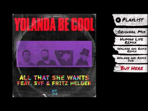 "Yolanda Be Cool - ""All That She Wants Remixes (Part 1)"" (Audio) 