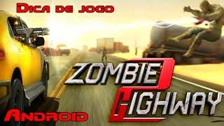 Zombie Highway 2 - Dica de Jogo Android - Jogos de Zumbi HD