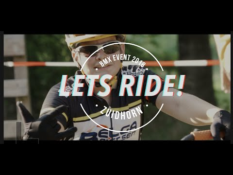 Let's Ride! BMX Event Zuidhorn Aftermovie