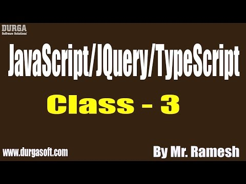 JavaScript/JQuery/TypeScript tutorial || Class - 3 || by Mr. Ramesh On 18-09-2019 thumbnail