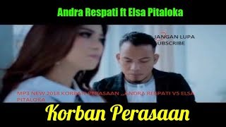Download lagu Andra Respati Elsa Pitaloka Korban Perasaan MP3