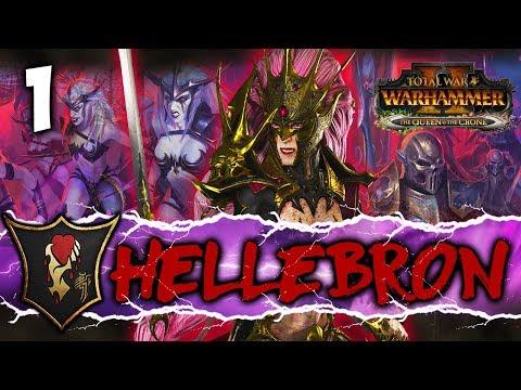 RISE OF THE BLOOD QUEEN! Total War: Warhammer 2 - Dark Elf Mortal Empires Campaign - Hellebron #1