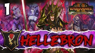 RISE OF THE BLOOD QUEEN! Total War: Warhammer 2 - Dark Elf Mortal Empires Campaign - Hellebron #1