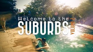 Welcome to the Suburbs Vol. 2 After Movie