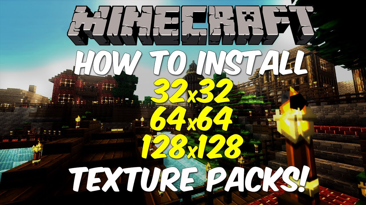 Minecraft: How to Install a High Resolution Texture Pack (32x32, 64x64, 128x128) (HD) - YouTube