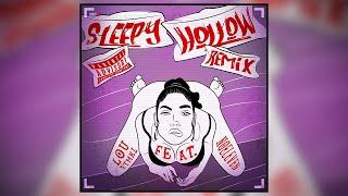 Noeleven - Sleepy Hollow (Remix) feat. Lou FTMKZ