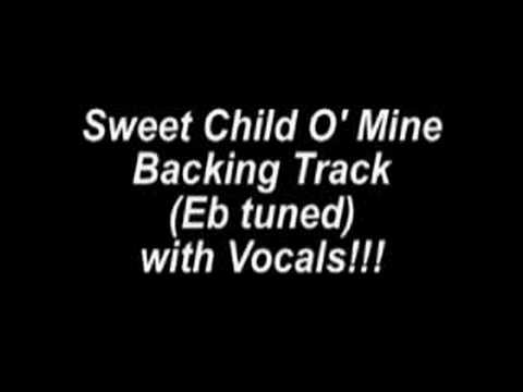 Sweet Child O Mine Backing Track Eb Tuned with Vocals!!!