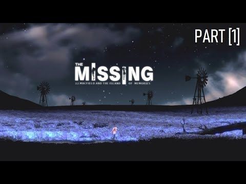 Lets Play The MISSING: J J Macfield and the Island of Memories BLIND Part 1