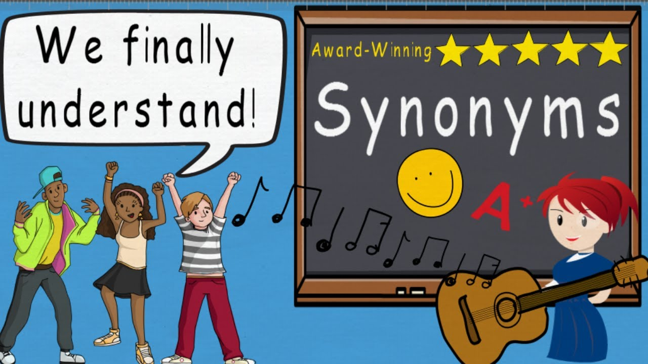 Synonym Symphony A Song That Teaches Synonyms by Melissa | Award Winning  Educational Song Video