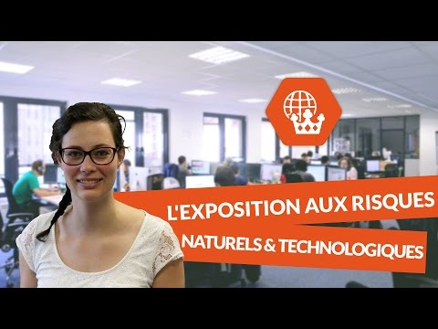 L'exposition aux risques naturels et technologiques - Histoire Géographie - digiSchool