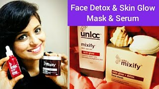 Honest Review Unloc Mixify Skin Glow & Detox Face Mask & Unloc Mixify Face Serum..Charcoal Face Mask