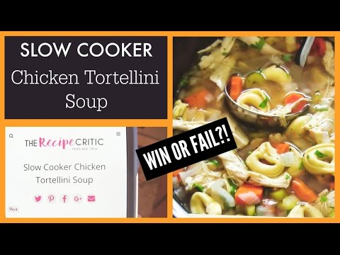 Slow Cooker Chicken Tortellini Soup | Win Or Fail Friday!