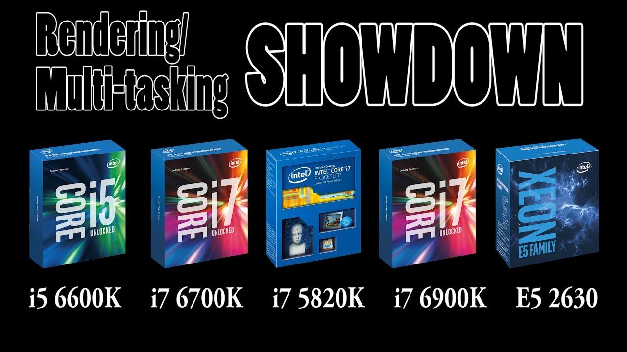 i5 vs  i7 vs  i7 vs  Xeon vs  i7 (Multi-tasking/Heavy Workloads)