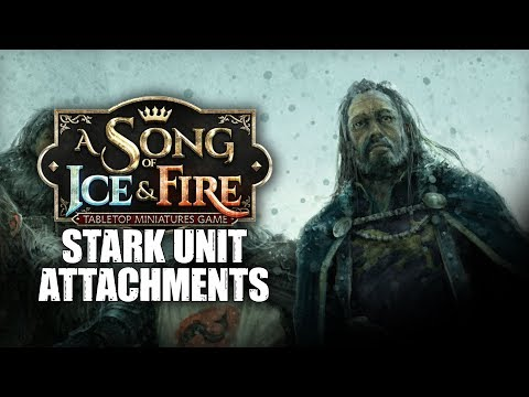 Game of Thrones // A Song of Ice & Fire: Tips - Stark Unit Attachments