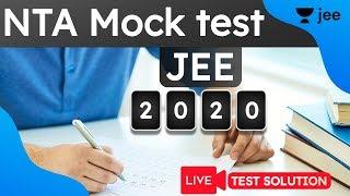 NTA Mock Test 2020 | Live NTA JEE Mains 2020 Mock Test Solution | JEE Mains 2020 | Unacademy JEE