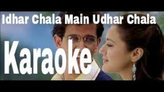 Idhar Chala Main Udhar Chala Karaoke - Koi Mil Gaya ( 2003 ) Udit Narayan & Alka Yagnik