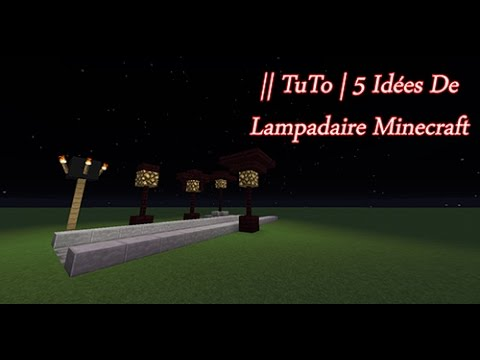 tuto 5 ides de lampadaire minecraft youtube - Lampadaire Minecraft