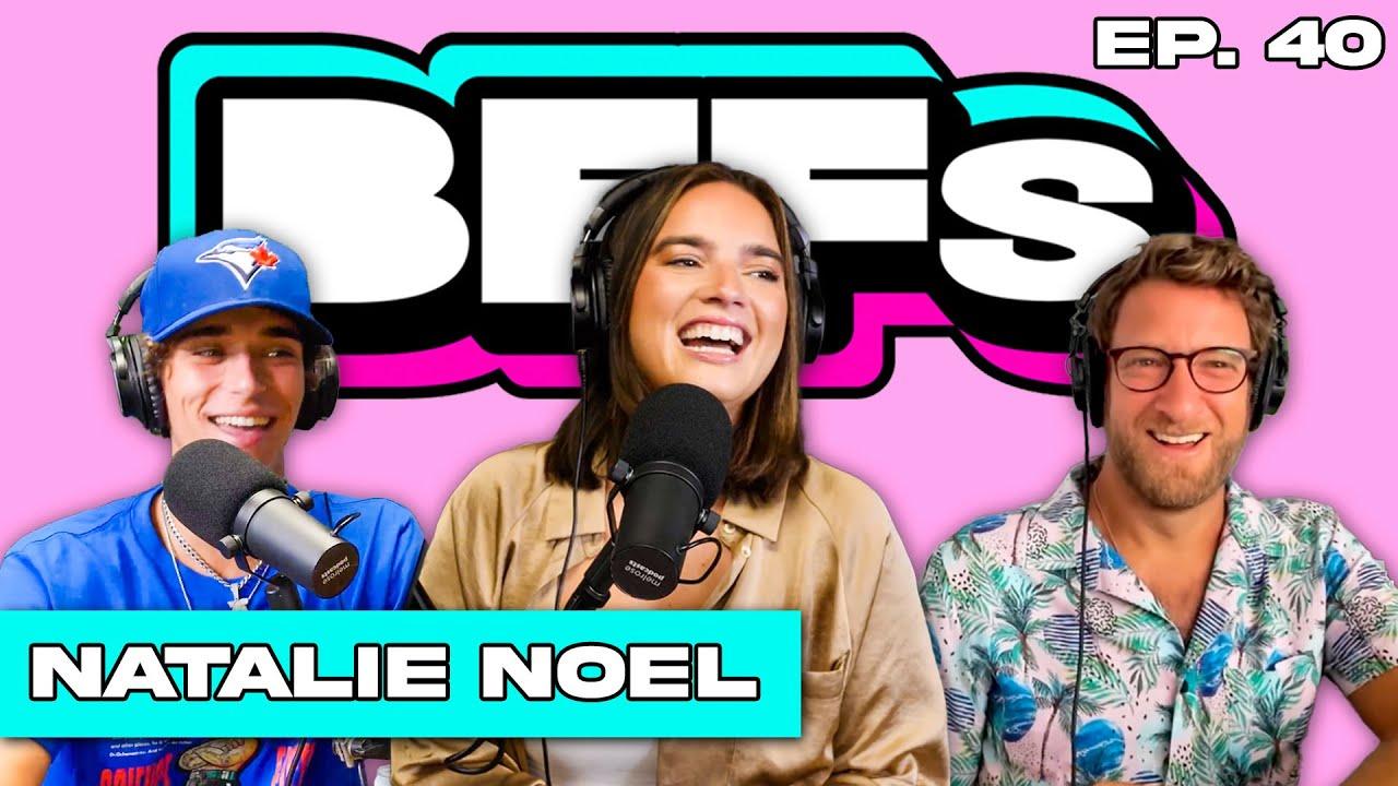 NATALIE NOEL TALKS DAVID DOBRIK, VLOG SQUAD, & SI SWIMSUIT DEBUT — BFFs EP. 40