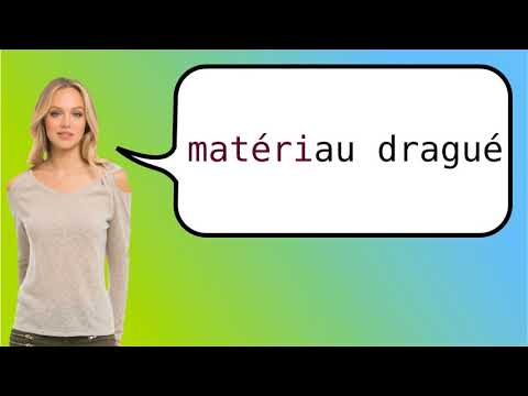 How to say 'dredged material' in French?