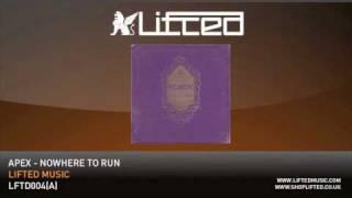 Repeat youtube video Apex - Nowhere To Run