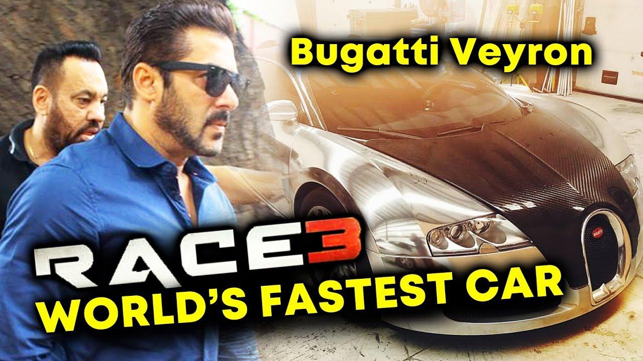 Race 3 Salman Khan To Drive Bugatti Veyron World S Fastest Car