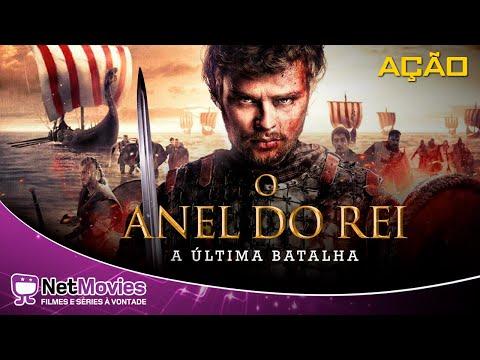 O Anel do Rei - A Última Batalha - Filme Completo Dublado - Filme de Ação | Netmovies