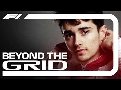 Charles Leclerc Interview  Beyond The Grid   F1 Podcast