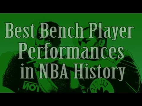 NBA Best Performances By Bench Players