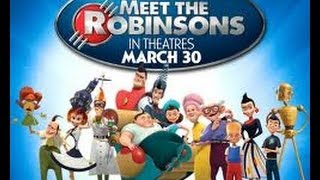 Meet the Robinsons Official Trailer (2007)