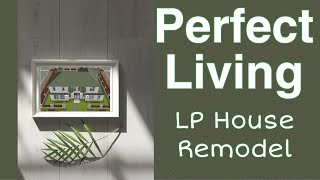 Sims Freeplay ~ Perfect Living LP House Remodel 😍🏠