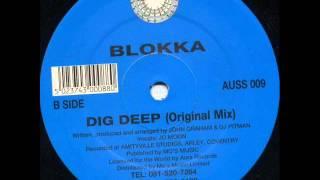 Blokka - Dig Deep (original mix) (1994)