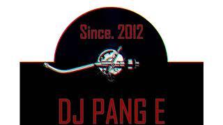 최신클럽노래 DJ Pang E  NO. 8 요즘클럽노래