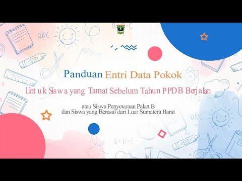 Panduan Entri Data Pokok Untuk Siswa Yang Tamat Sebelum Tahun PPDB Berjalan