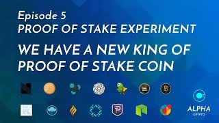 Proof of stake experiment Week 2 - we have a New king of POS in town Episode 5 - 01/10/2017