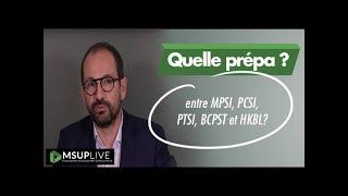 Quelle classe préparatoire choisir entre MPSI, PCSI, PTSI, BCPST et HKBL?