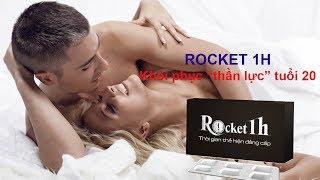 Thảo dược tình yêu ROCKET 1H mua ở đâu?giá bao nhiêu?