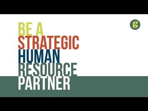 Be a Strategic Human Resource Partner