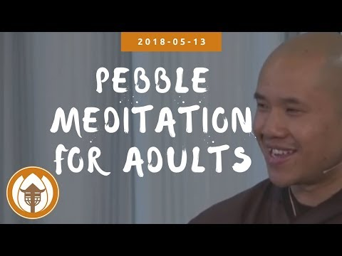 Pebble Meditation for adults, Br Pháp Hữu |Spring Retreat 2018 05 13