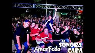 Amorfoda version cumbia La Sonora de la CABA